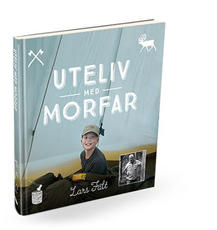 Uteliv med morfar (in Swedish)
